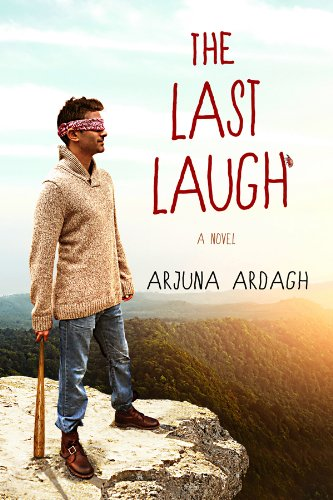 The Last Laugh: A Novel by Arjuna Ardagh