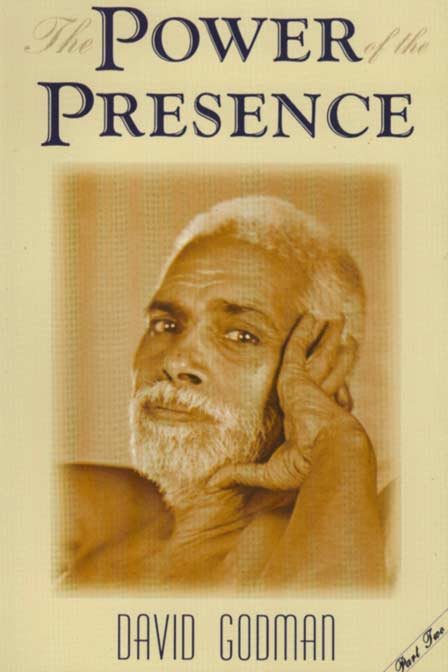 The Power of the Presence Part Two by David Godman