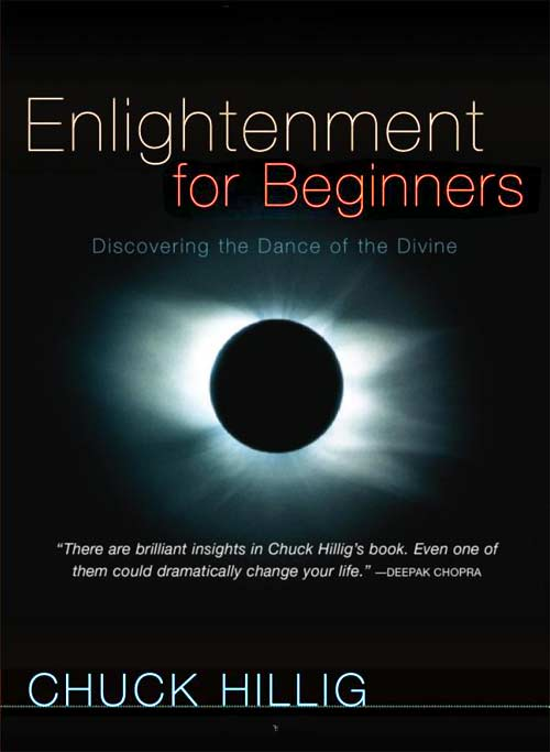 Enlightenment for Beginners by Chuck Hillig