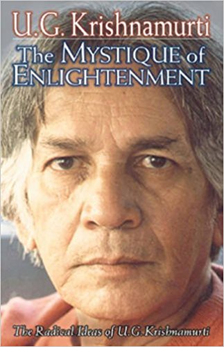 Krishnamurti, The Mystique of Enlightenment