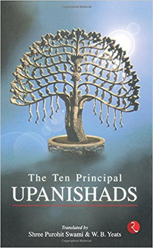 The Ten Principal Upanishads by Shi Purohit Swami and W.B. Yeats