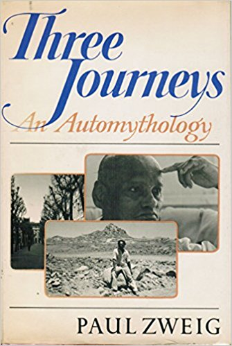 Three Journeys by Paul Zweig
