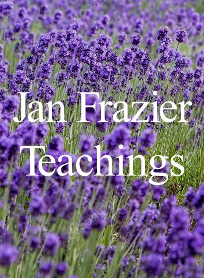 Jan Frazier Teachings