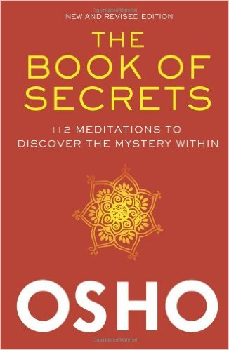 The Book of Secrets by Osho (Rajneesh)